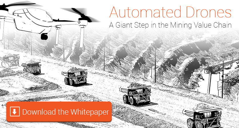 Automated Drones - A Giant Step in the Mining Value Chain White Paper